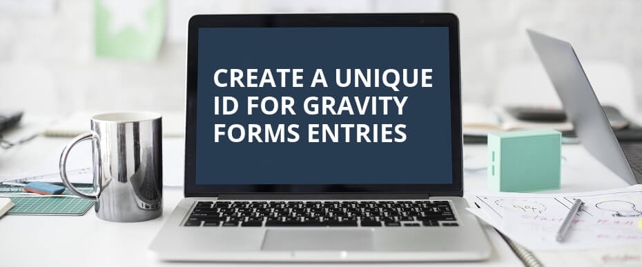 WordPress Tutorial: Create A Unique ID for Gravity Forms Entries