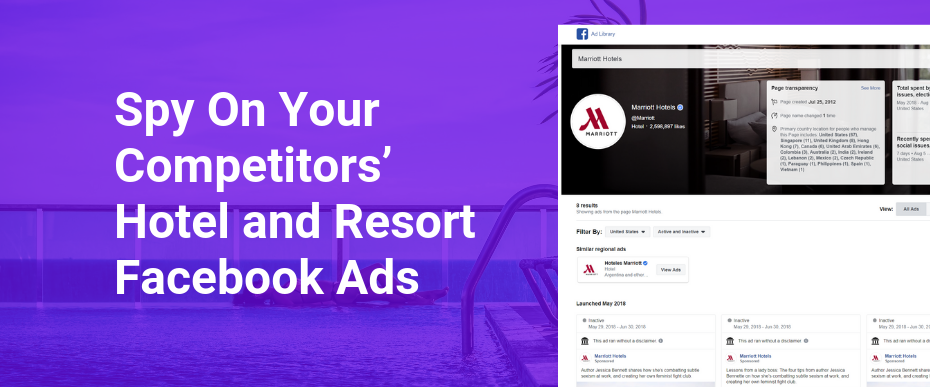 Resort Ads and Hotel Ads - How To Spy on Competitors